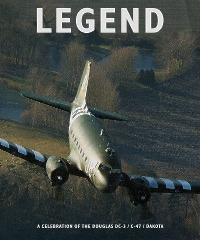 Book Legend The Story of the DC-3 C-47 Dakota Philip Kaplan 2