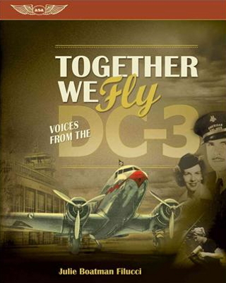 Book Together we Fly - Voices from the DC-3 ISBN 9781560277958